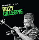 The Very Best Of Jazz - Dizzy Gillespie/Dizzy Gillespie