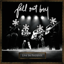 **** Live In Phoenix (New Int'l CD)/Fall Out Boy