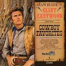 Rawhide's Clint Eastwood Sings Cowboy Favorites/Clint Eastwood