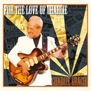 For The Love Of Charlie/Charlie Gracie