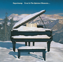 Even In The Quietest Moments/Supertramp