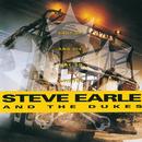 Shut Up And Die Like An Aviator/Steve Earle & The Dukes