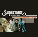 Best Of Remixes/Supermax