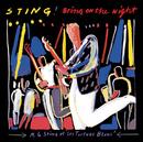 Bring On The Night/Sting