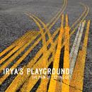 The Pain Of Letting Go/Irya's Playground