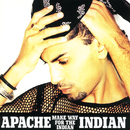 Make Way For The Indian/Apache Indian