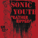 SONIC YOUTH/RATHER R/Sonic Youth
