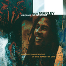 Dreams Of Freedom (Ambient Translations Of Bob Marley In Dub)/Bob Marley, The Wailers