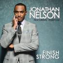 Finish Strong (feat. Purpose)/Jonathan Nelson