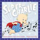 Flyga med mig/Super-Charlie