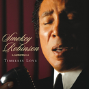 Timeless Love/Smokey Robinson