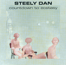Countdown To Ecstasy/Steely Dan