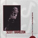 The Concord Jazz Heritage Series/Scott Hamilton