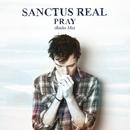 Pray (Radio Mix)/Sanctus Real