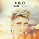 Before I Sleep/Bo Bruce