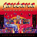 Sacred Fire: Santana Live In South America/Santana