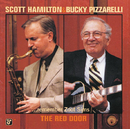 The Red Door - Scott Hamilton & Bucky Pizzarelli Remember Zoot Sims/Scott Hamilton, Bucky Pizzarelli