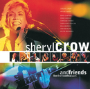 Sheryl Crow And Friends Live From Central Park/Sheryl Crow