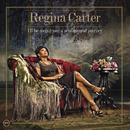 I'll Be Seeing You: A Sentimental Journey/Regina Carter