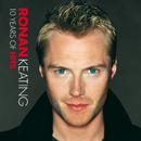 10 Years Of Hits/Ronan Keating
