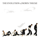 The Evolution of Robin Thicke/Robin Thicke