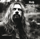 Educated Horses/Rob Zombie