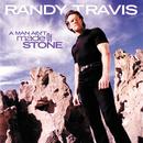 A Man Ain't Made Of Stone/Randy Travis