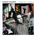 Addictions Volume 2/Robert Palmer