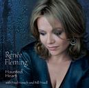 Haunted Heart/Renée Fleming