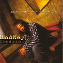 Last Chance For Common Sense/Rodney Kendrick