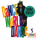 Dance World Dance/Rodney Kendrick