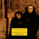 The Best Of Richard And Linda Thompson: The Island Record Years/Richard Thompson, Linda Thompson