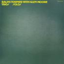 Trios / Solos/Ralph Towner, Glen Moore