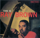 This Is Ray Brown/Ray Brown
