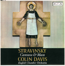 Stravinsky: Cantata & Mass/The St. Anthony Singers, English Chamber Orchestra, Sir Colin Davis