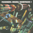 Original Soundtracks 1/Passengers