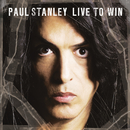 Live To Win/Paul Stanley