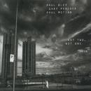 PAUL BLEY/Paul Bley, Gary Peacock, Paul Motian