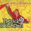 Magick Sebastien/Patrick Sébastien
