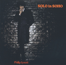 Solo In Soho/Phil Lynott