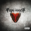 To Be Loved: The Best Of Papa Roach (Explicit Version)/Papa Roach