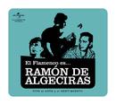 El Flamenco Es... Ramon De Algeciras/Flamenco es...