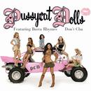 "Don't Cha (Remix) (Ralphi's Hot Freak 12"" Vox Mix - Intl)/The Pussycat Dolls"