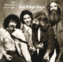 The Definitive Collection/The Oak Ridge Boys