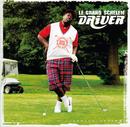 Le Grand Schelem/Driver