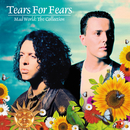 Mad World: The Collection/Tears For Fears