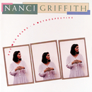 The MCA Years:  A Retrospective/Nanci Griffith