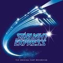 """Starlight Express/Andrew Lloyd Webber, """"Starlight Express"""" Original Cast"""