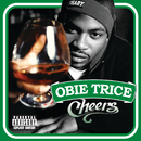 Cheers/Obie Trice