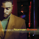 The Very Best Of Norman Brown/Norman Brown